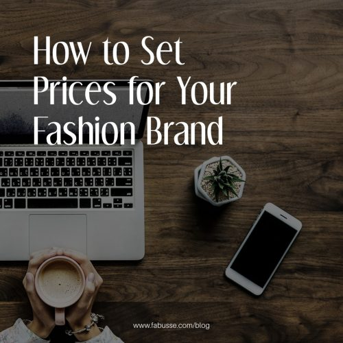 How To Set Prices For Your Fashion Brand?