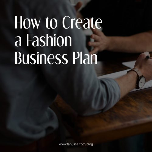 How To Create A Fashion Business Plan