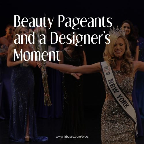 Beauty Pageants And A Designer's Moment