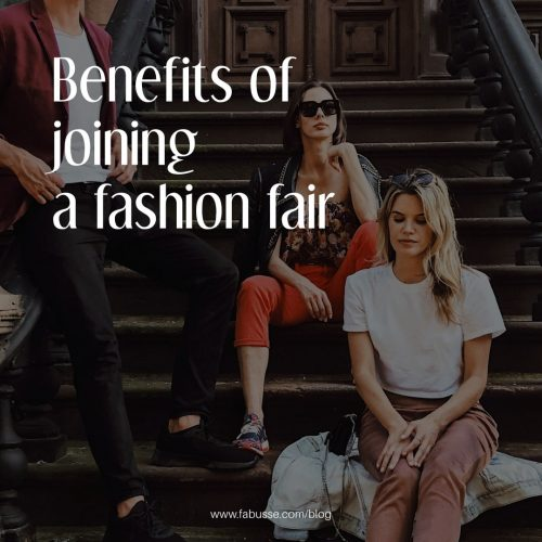 Benefits Of Joining A Fashion Fairs And Event