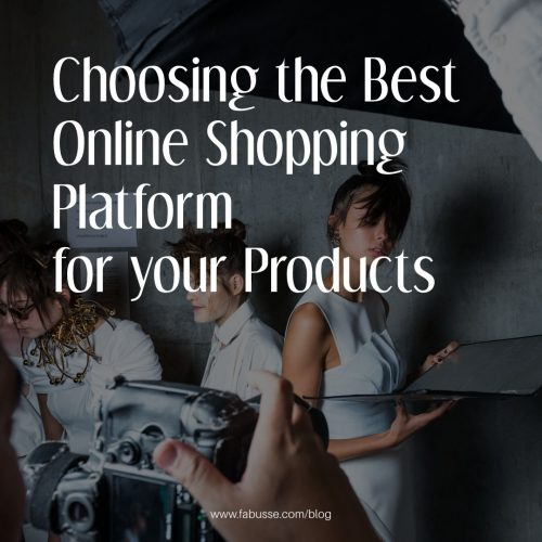 Choosing The Best Online Shopping Platform For Your Products