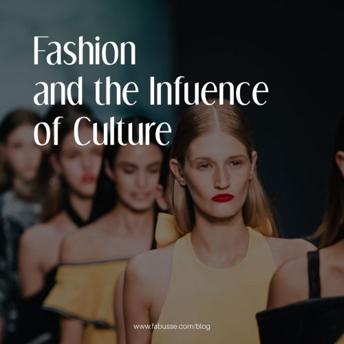 Fashion And The Influence Of Culture