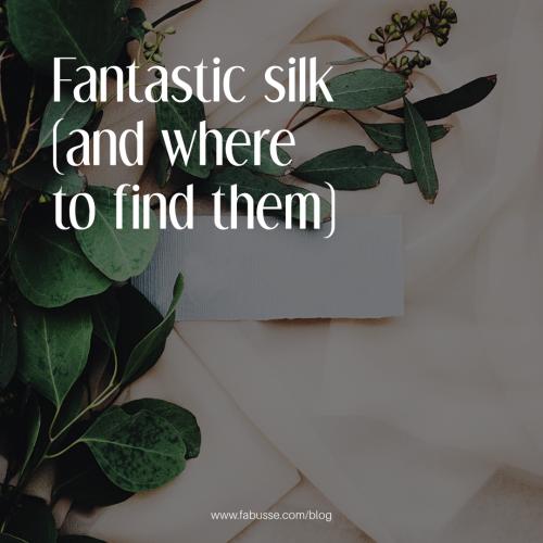Fantastic Silk