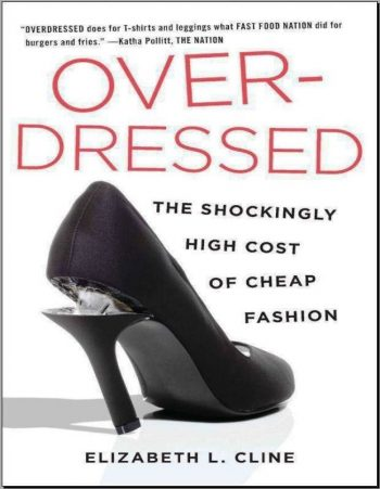 Overdressed The Shockingly