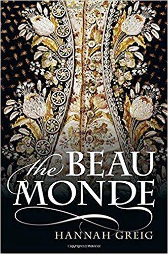 The Beau Monde Fashionable Society in Georgian London