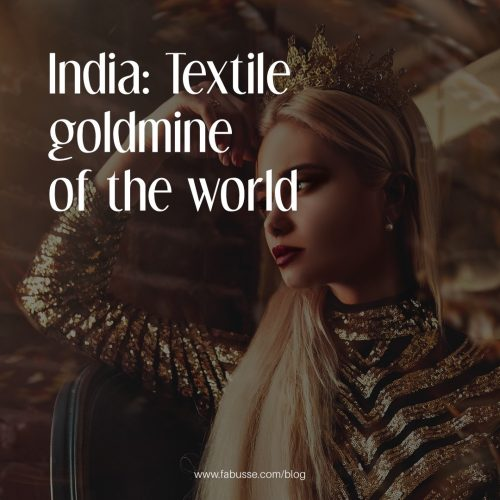 India: Textile Goldmine Of The World, Will Discover