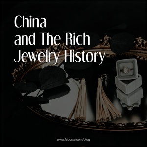China And The Rich Jewelry History