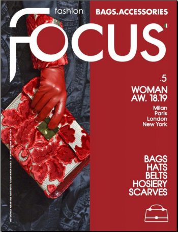 FASHION FOCUS BAGS.ACCESSORIES WOMAN N5 AW18.19 DIGITAL ISSUE