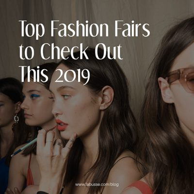 Top Fashion Fairs To Check Out This 2019