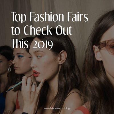 Top Fashion Fairs In 2019