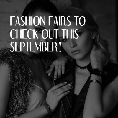 FASHION FAIRS TO CHECK OUT THIS SEPTEMBER 01