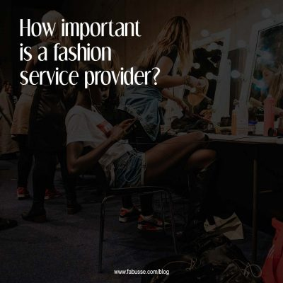 How Important Is A Fashion Service Provider ?